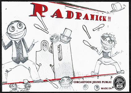 Affiche du spectacle PADPANICK